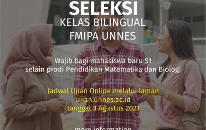 Seleksi Kelas Bilingual untuk Mahasiswa Baru FMIPA